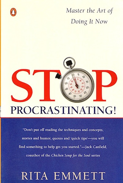 a recommendation for the procrastinators handbook by rita emmett Home emmett, rita  the procrastinator's handbook the procrastinators handbook : the procrastinator's handbook is as entertaining as it is helpful and.